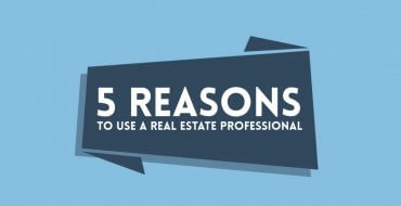 5 Reason to Use A Real Estate Agent Professional