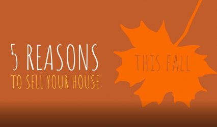 5 Reasons to Sell Your House This Fall 1