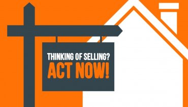 Thinking of Selling Act Now