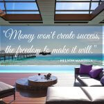 Money will not create success the freedom to make it will